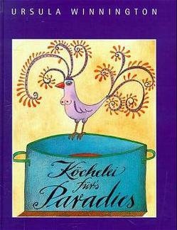 Köchelei für's Paradies von Kurze,  Cleo P, Winnington,  Ursula