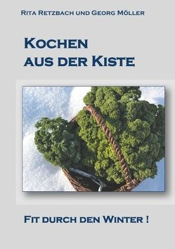Kochen aus der Kiste von Möller,  Georg, Retzbach,  Rita