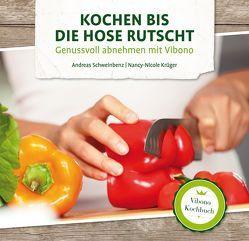 Kochen bis die Hose rutscht von Nancy-Nicole,  Krüger, Schweinbenz,  Andreas