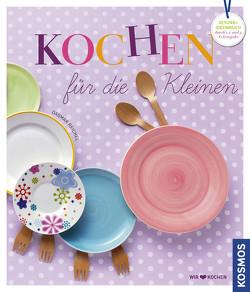 Kochen für die Kleinen von Reichel,  Dagmar