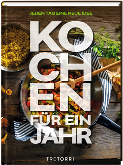 Kochen für ein Jahr von Frenzel,  Ralf