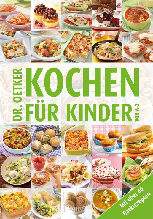 kochen f r kinder von a z von dr oetker. Black Bedroom Furniture Sets. Home Design Ideas