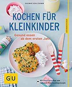 Kochen für Kleinkinder von Cramm,  Dagmar von