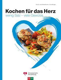 Kochen für das Herz von Bänziger,  Erica, Burnier,  Michel