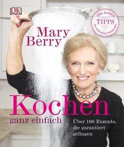 Kochen ganz einfach von Berry,  Marry