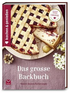 Kochen & Genießen Das große Backbuch