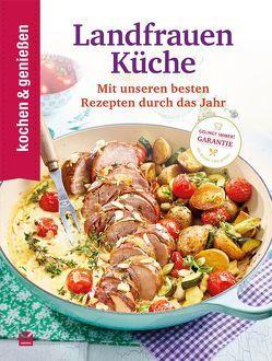 kochen & genießen: Landfrauenküche
