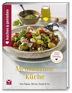 Kochen & Genießen Mediterrane Küche