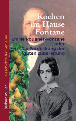 Kochen im Hause Fontane von Müller,  Barbara