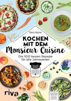 Kochen mit dem Monsieur Cuisine von Muliar,  Doris
