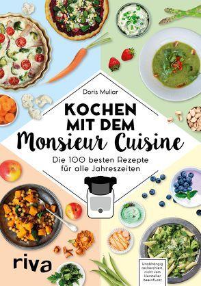 Kochen mit dem Monsieur Cuisine von H,  D