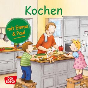 Kochen mit Emma und Paul. Mini-Bilderbuch. von Bohnstedt,  Antje, Lehner,  Monika
