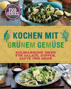 Kochen mit grünem Gemüse von McFadden,  Christine