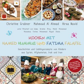 Kochen mit Hamed Hummus und Fatima Falafel von Al Ahmad,  Mahmoud, Ferrigato,  Roland, Grabner,  Christine, Navid,  Hirsa