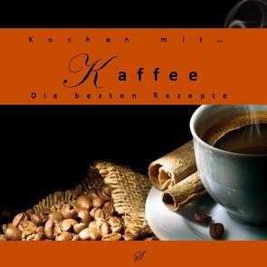 Kochen mit… Kaffee von Gußmann,  Götz