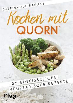 Kochen mit Quorn™ von Daniels,  Sabrina Sue