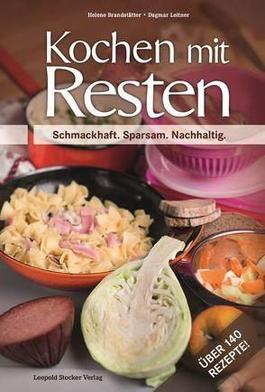 Kochen mit Resten von Brandstätter,  Helene, Leitner,  Dagmar