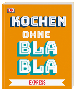 Kochen ohne Blabla Express von Austruy,  Anna