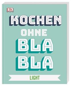 Kochen ohne Blabla Light von Austruy,  Anna