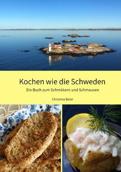 Kochen wie die Schweden von Baier,  Christina