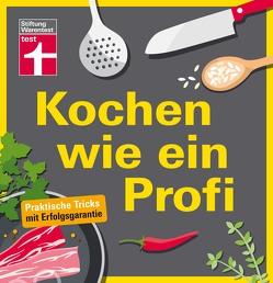 Kochen wie ein Profi von Mangold,  Matthias F.