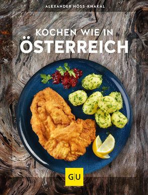 Kochen wie in Österreich von Höss-Knakal,  Alexander