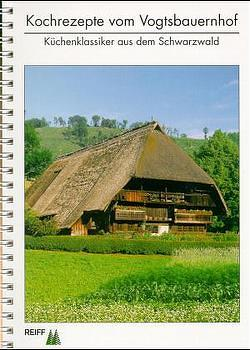 Kochrezepte vom Vogtsbauernhof von Hänel,  Roland, Roschach,  Hans