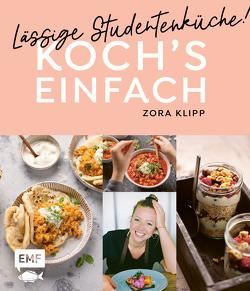 Koch's einfach – Lässige Studentenküche! von Klipp,  Zora, Krause,  Jan, Pfetzer,  Lena