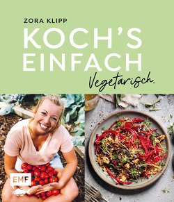 Koch's einfach – Vegetarisch von Klipp,  Zora