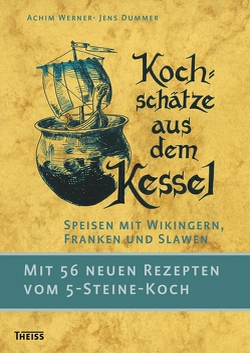 Kochschätze aus dem Kessel von Dummer,  Jens, Päffgen,  Bernd, Werner,  Achim