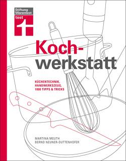 Kochwerkstatt von Meuth,  Martina, Neuner-Duttenhofer,  Bernd