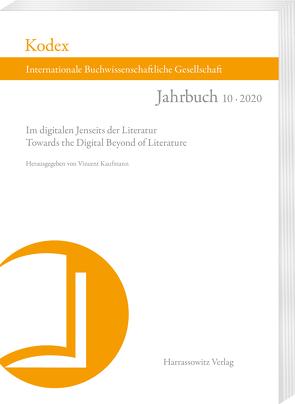KODEX 10 (2020): Im digitalen Jenseits der Literatur von Kaufmann,  Vincent