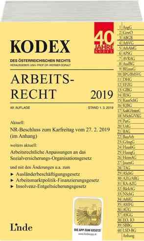 KODEX Arbeitsrecht 2019 von Doralt,  Werner, Ercher-Lederer,  Gerda, Stech,  Edda