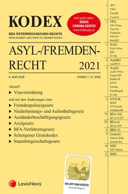 KODEX Asyl- und Fremdenrecht 2021 von Doralt,  Werner, Grosinger,  Walter