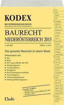 KODEX Baurecht Niederösterreich 2015 von Doralt,  Werner, Fuchs,  Gerald