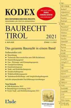 KODEX Baurecht Tirol 2021 von Doralt,  Werner, Gstir,  Barbara