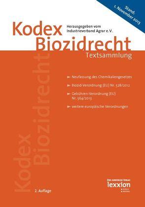 Kodex Biozidrecht von Industrieverband Agrar e.V.