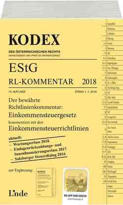 KODEX EStG Richtlinien-Kommentar 2018 von Bauer,  Manfred, Doralt,  Werner
