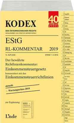 KODEX EStG Richtlinien-Kommentar 2019 von Bauer,  Manfred, Doralt,  Werner