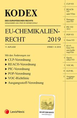 KODEX EU-Chemikalienrecht 2019 von Doralt,  Werner, Weinberger,  Franz