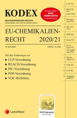 KODEX EU-Chemikalienrecht 2020/21 von Doralt,  Werner, Weinberger,  Franz