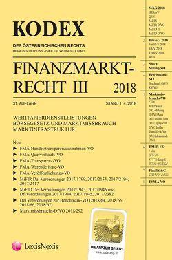 Kodex Finanzmarktrecht Band III 2018 von Doralt,  Werner, Egger,  Bernhard