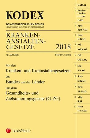 KODEX Krankenanstaltengesetze 2018 von Doralt,  Werner, Steiner,  Peter
