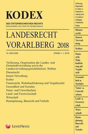 KODEX Landesrecht Vorarlberg 2018 von Deschler,  Ramona, Doralt,  Werner, Thalhammer,  Heidemarie