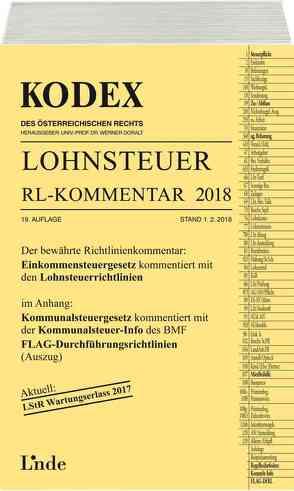 KODEX Lohnsteuer Richtlinien-Kommentar 2018 von Doralt,  Werner, Hofbauer,  Josef