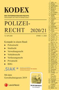 KODEX Polizeirecht 2020/21 von Beyrer,  Michael, Doralt,  Werner