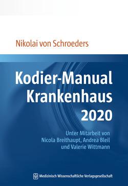Kodier-Manual Krankenhaus 2020 von Schroeders,  Nikolai von