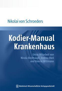Kodier-Manual Krankenhaus von Schroeders,  Nikolai