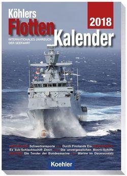 Köhlers Flottenkalender 2018 von Witthöft,  Hans Jürgen