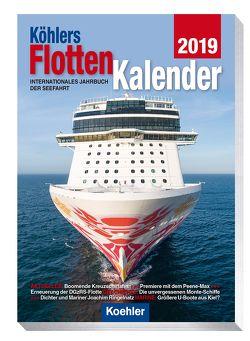 Köhlers FlottenKalender 2019 von Witthöft,  Hans Jürgen
